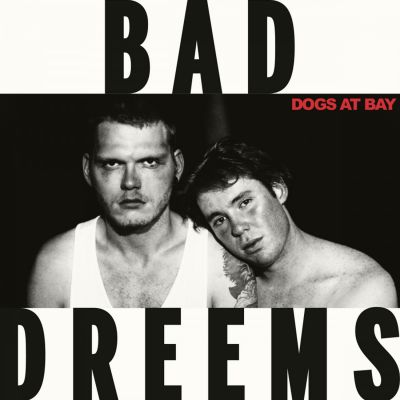 Dogs At Bay LP