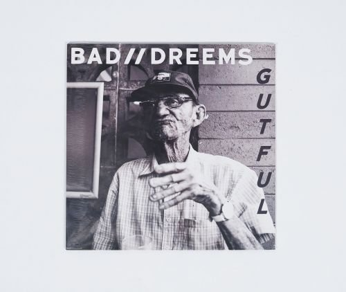 'Gutful' CD by Bad Dreems